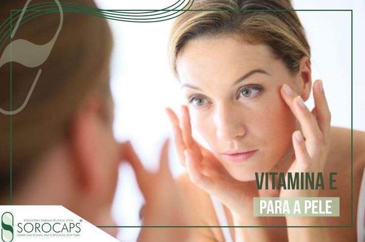 Sorocaps Indústria Farmacêutica Vitamina-E-blog Multifuncionalidade e a pele mais hidratada graças a Vitamina E